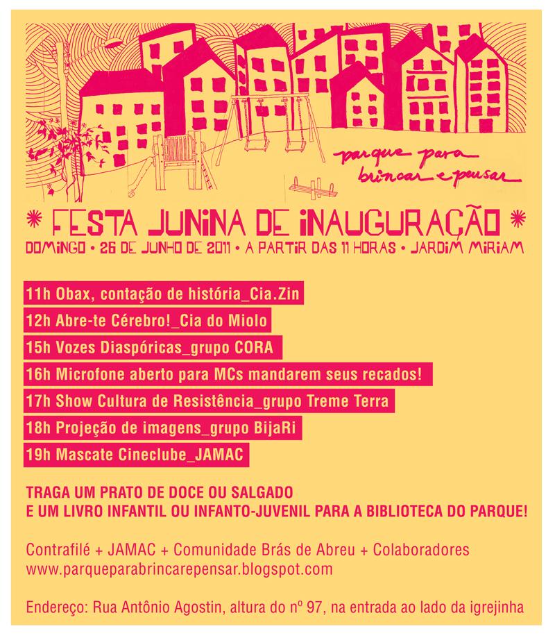 JAMAC Cinema Digital - 26/06/11 Festa de Inauguração Parque Para Brincar e Pensar Jardim Miriam