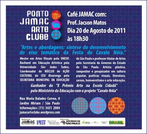 20/08/11 - Café JAMAC com Prof. Jacson Matos