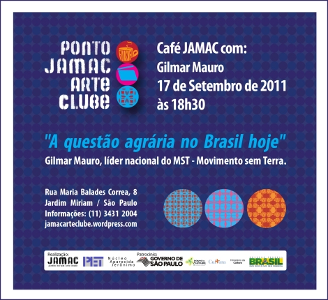 17/09/11 - Café JAMAC com Gilmar Mauro - MST - Movimento Sem Terra