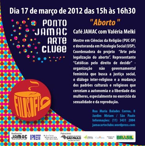 17/03/11 - Café JAMAC com Valéria Melki