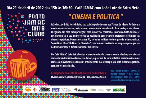 21/04/11 - Café JAMAC - Cinema e Politica com João Luiz de Brito Neto