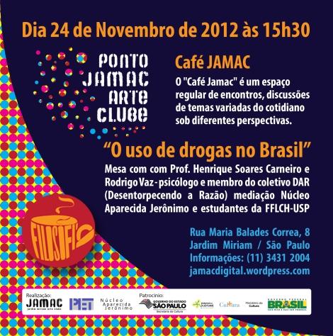 """Café JAMAC - tema: """"O uso de drogas no Brasil"""""""